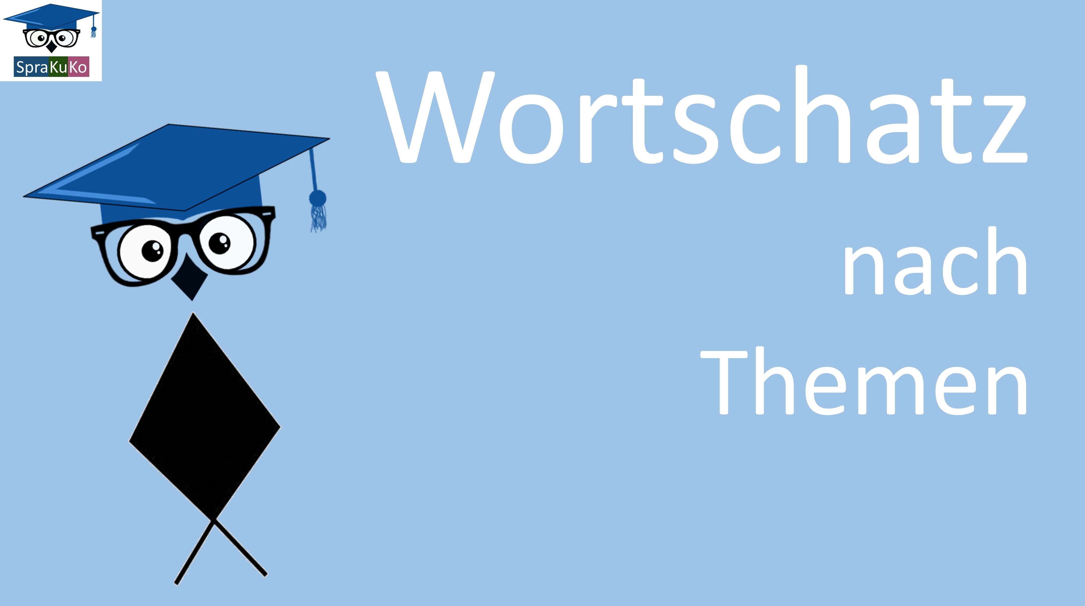 Wortschatz Deutsch | Vokabeln Deutsch als Fremdsprache